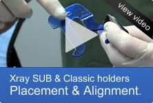 X-ray Sub & Classic holders Placement & Alignment